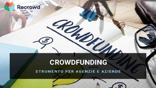 Il Crowdfunding per Aziende - Crowdfunding per Agenzie Immobiliari